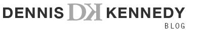 Dennis Kennedy Blog